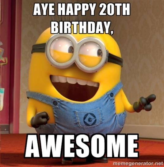Happy 20th Birthday Meme