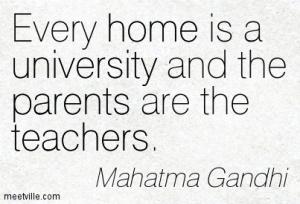 Quotation-Mahatma-Gandhi-home-university-parents-teachers-Meetville-Quotes-261129