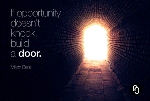 If-opportunity-doesnt-know-build-a-door-1024x694